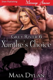 Xanthe's Choice ebook by Maia Dylan