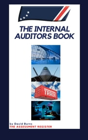 THE INTERNAL AUDITORS BOOK ebook by David Burns