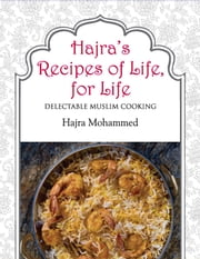 Hajras Recipes Of Life for Life ebook by MOHAMMED HAJRA