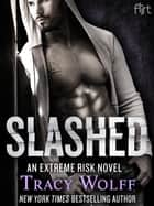 Slashed ebook by Tracy Wolff