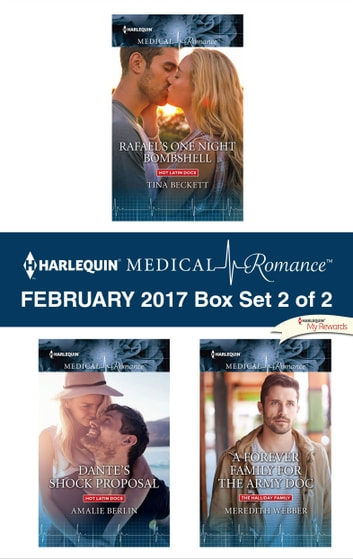 Harlequin Medical Romance February 2017 - Box Set 2 of 2 - An Anthology ebook by Tina Beckett,Amalie Berlin,Meredith Webber