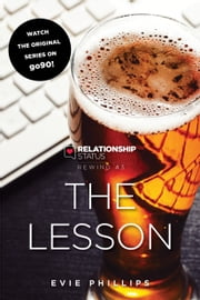 Relationship Status Rewind #3: The Lesson ebook by Evie Phillips