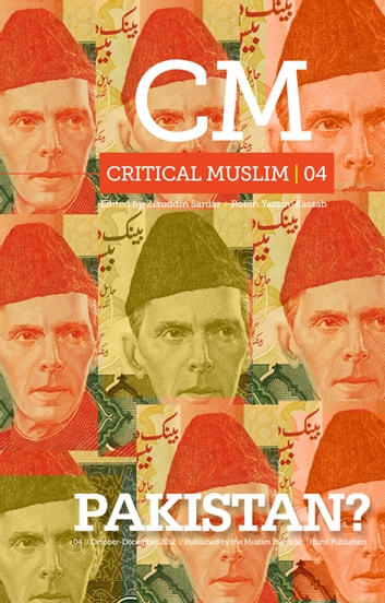 Critical Muslim 4 - Pakistan ebook by