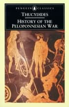 History of the Peloponnesian War ebook by Thucydides,M. Finley,Rex Warner