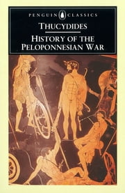 History of the Peloponnesian War ebook by Thucydides, M. Finley, Rex Warner