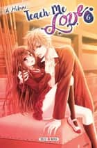 Teach me love T06 ebook by Ai Hibiki