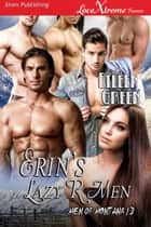 Erin's Lazy R Men ebook by Eileen Green