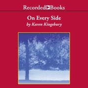 On Every Side audiobook by Karen Kingsbury