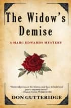 The Widow's Demise ebook by Don Gutteridge