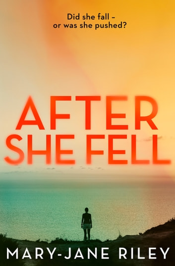 After She Fell (Alex Devlin, Book 2) ebook by Mary-Jane Riley