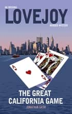 The Great California Game ebook by Jonathan Gash