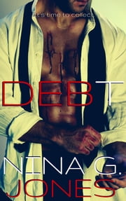 DEBT ebook by Nina G. Jones