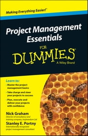 Project Management Essentials For Dummies, Australian and New Zealand Edition ebook by Nick Graham,Stanley E. Portny