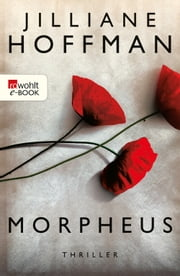 Morpheus eBook by Jilliane Hoffman, Sophie Zeitz