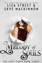 Melody of Souls ebook by Skye MacKinnon
