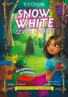Snow White and the Seven Dwarfs - An Interactive Fairy Tale Adventure ebook by