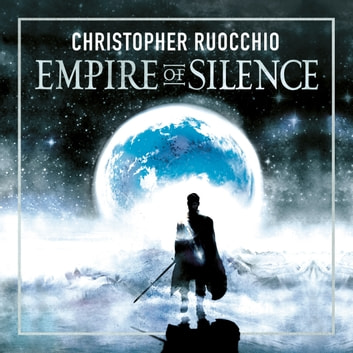 Empire of Silence - Book One audiobook by Christopher Ruocchio