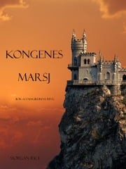 Kongenes Marsj ebook by Morgan Rice