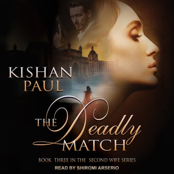 The Deadly Match audiobook by Kishan Paul