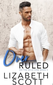 Over Ruled ebook by Lizabeth Scott