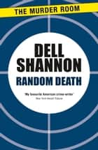 Random Death ebook by Dell Shannon