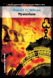Mysterium ebook by Robert C. Wilson