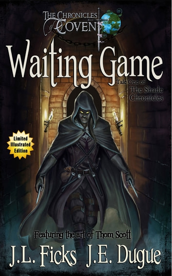 Waiting Game - Book One of the Shade Chronicles ebook by J. L. Ficks,J. E. Dugue