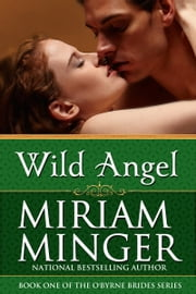 Wild Angel - An Irish Medieval Romance ebook by Miriam Minger