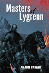 Masters of Lygrenn ebook by Arjun Pawar