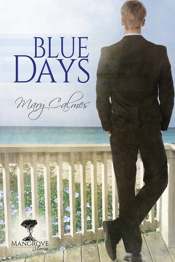 Blue Days ebook by Mary Calmes