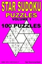 Star Sudoku Puzzles. Volume 1. ebook by Ted Summerfield