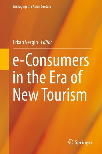 e-Consumers in the Era of New Tourism ebook by
