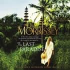 The Last Paradise audiobook by