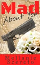 Mad About You ebook by
