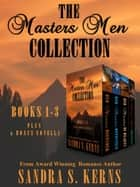 The Masters Men Collection ebook by Sandra S. Kerns
