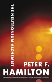 The Neutronium Alchemist ebook by Peter F. Hamilton