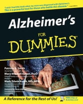 Alzheimer's For Dummies ebook by Patricia B. Smith,Mary M. Kenan,Mark Edwin Kunik