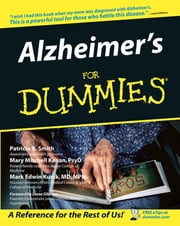 Alzheimer's For Dummies ebook by Patricia B. Smith,Leeza Gibbons,Mary M. Kenan,Mark Edwin Kunik