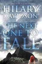The Next One to Fall ebook by Hilary Davidson