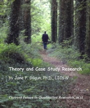 Theory and Case Study Research ebook by Jane Gilgun