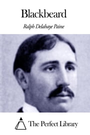 Blackbeard ebook by Ralph Delahaye Paine