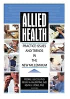 Allied Health ebook by Kevin Lyons,Pedro J Lecca,Peggy Valentine