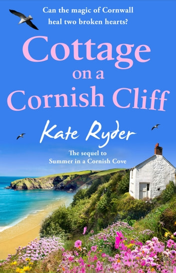 Cottage on a Cornish Cliff - Don't miss this heartwarming and emotional page-turning story 電子書 by Kate Ryder