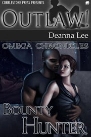 Bounty Hunter ebook by Deanna Lee