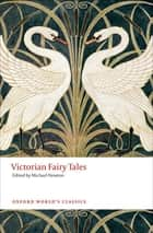 Victorian Fairy Tales eBook by Michael Newton