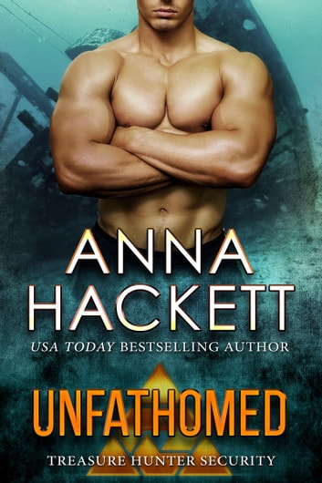 Unfathomed (Treasure Hunter Security #4) ebook by Anna Hackett