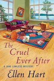 The Cruel Ever After ebook by Ellen Hart