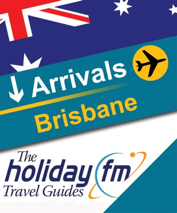 Brisbane ebook by Holiday FM