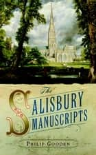Salisbury Manuscript ebook by Philip Gooden