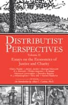 Distributist Perspectives: Volume II ebook by D.  Liam O'Huallachain,John Sharpe,Allan C. Carlson, PhD